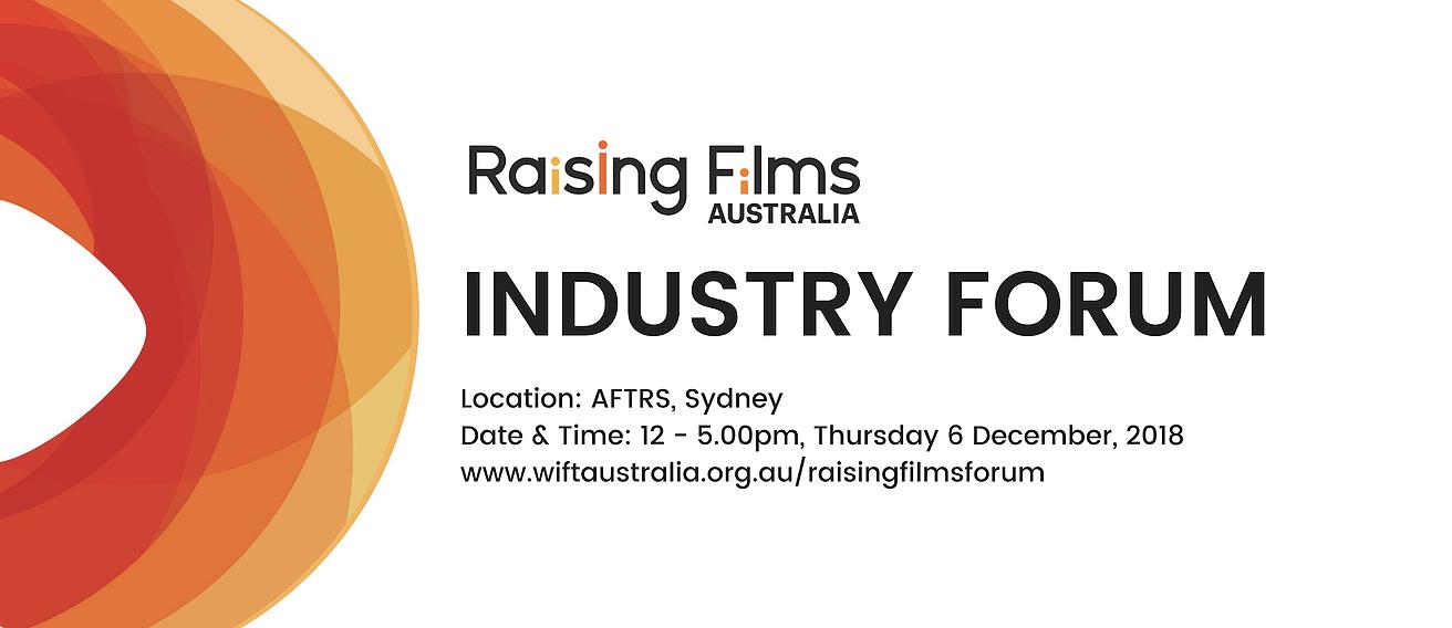 Raising Films Forum