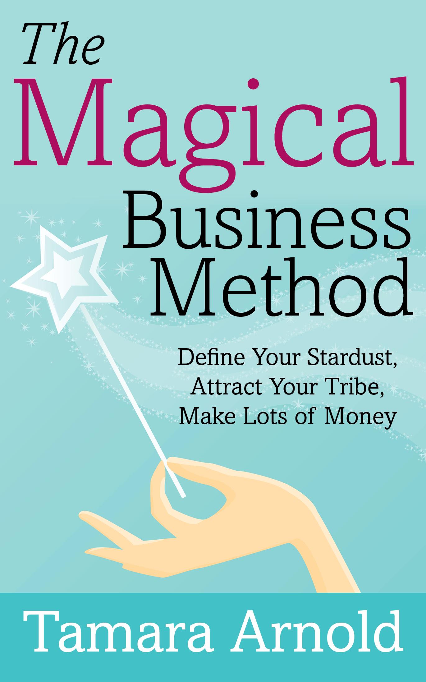 2686214_1543947013430Arnold_The_Magical_Business_Method_PrintCVR_5_x_8.jpg