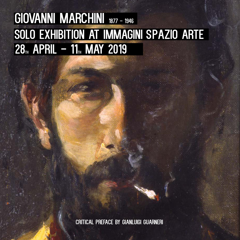 Mostra personale di Giovanni Marchini 1877-1946 - dal 28 Aprile - 11 Maggio 2019