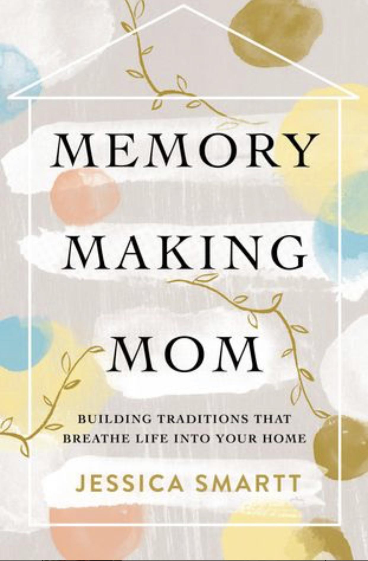 memory making mom.jpg