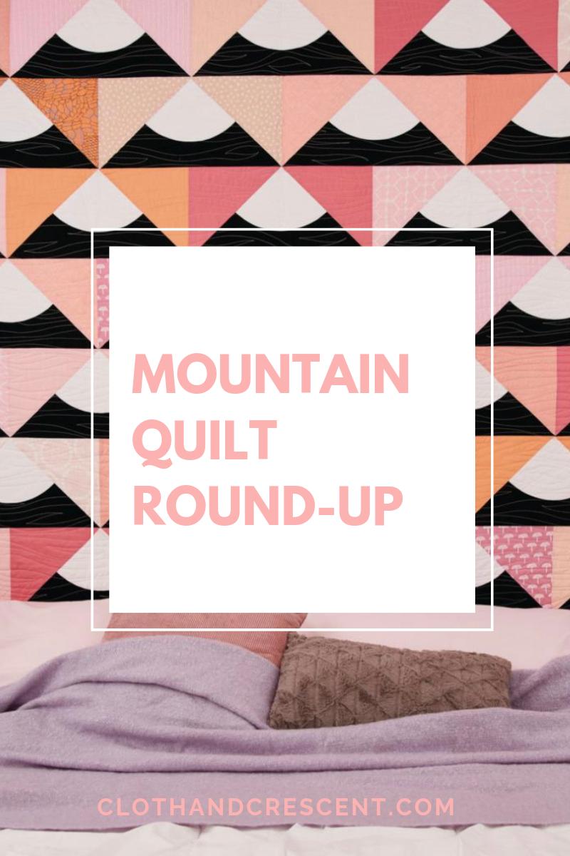 Mountain Quilt Round-up