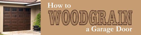 How To Woodgrain A Garage Door.jpg