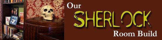 Our Sherlock Room Build.jpg
