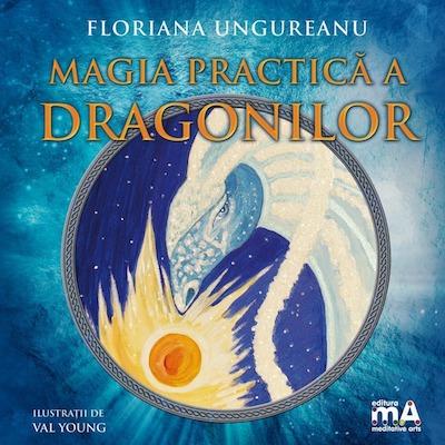 CUMPĂRĂ ONLINE - Descoperă prima carte publicată în România care te învață arta de a lucra cu Dragoni... doar la Editura Meditative Arts!