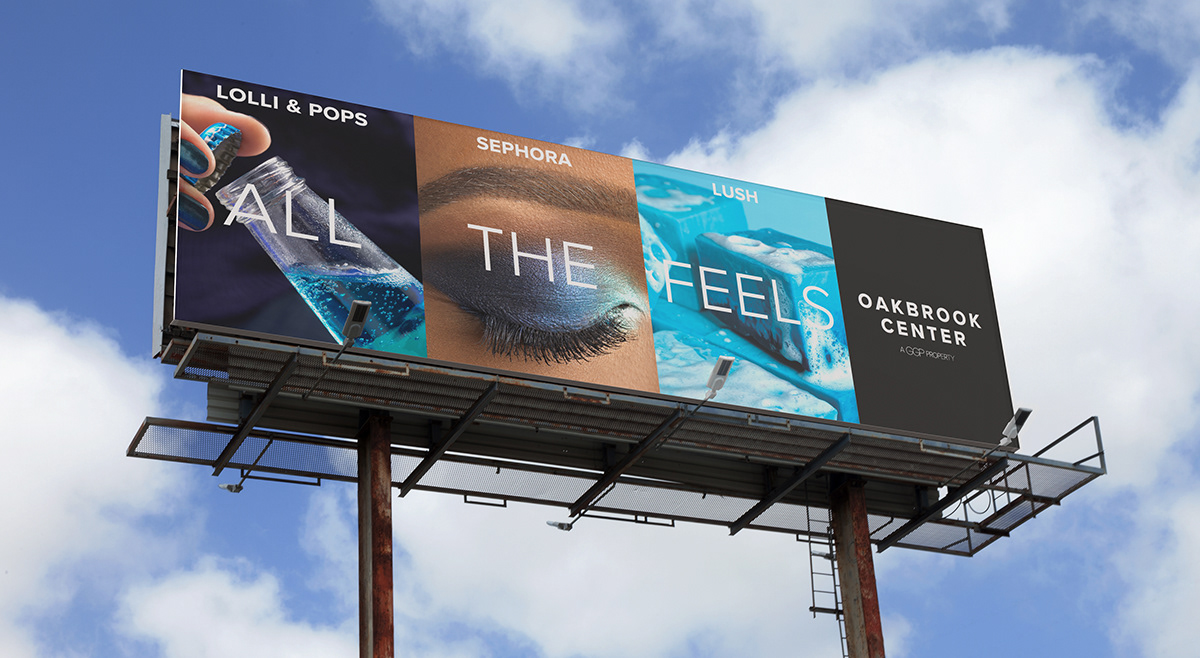 Oakbrook Center All The Feels Billboard