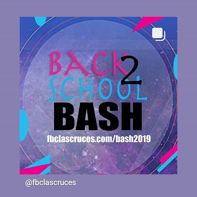 💜 First Baptist Church of Las Cruces is having their annual FREE Back to School Bash THIS Saturday! 3-6pm It's going to be a BLAST!!!
