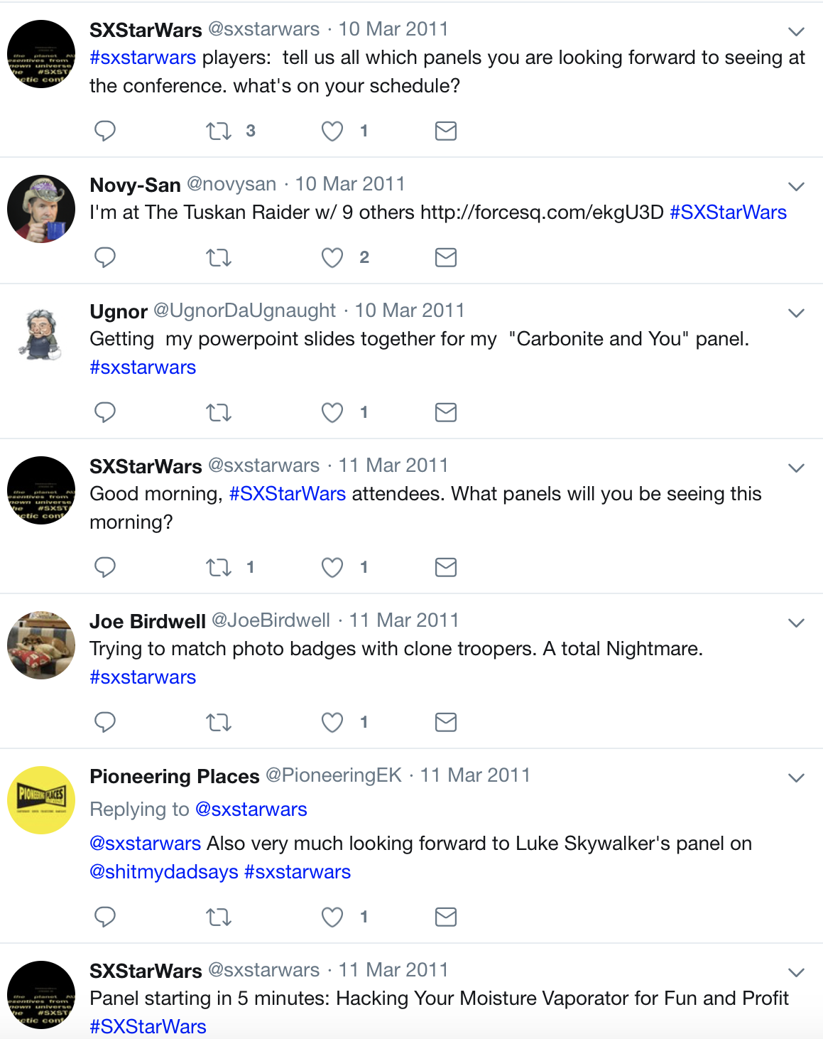 The #SXStarWars Conference - A fictional SXSW-style conference held in the Star Wars universe. Participants were invited to share their individual experiences and describe the panels, parties, and events they attended.io9: The 10 best tweets from South By Star Wars