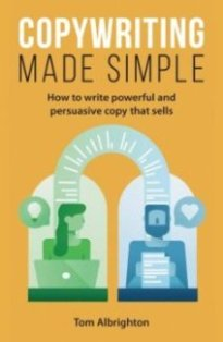 Tom Albrighton's book is always on my desk. It explores how to use words to reach people and change what they think, feel and do. It's an easy-to-read guide that teaches you all the essentials of copywriting. From understanding products, readers and benefits, to closing the sale.