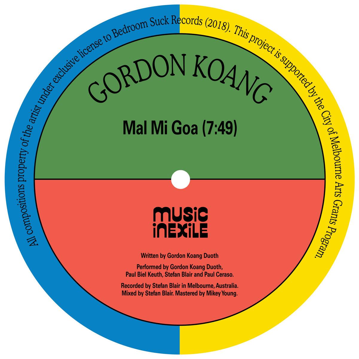Gordon Koang — Mal Mi Goa / Salaam - Bedroom Suck, Jan. 2019