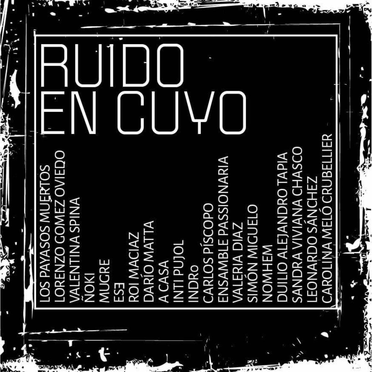 Various Artists — Ruido En Cuyo - Adaptador, Mar. 2019