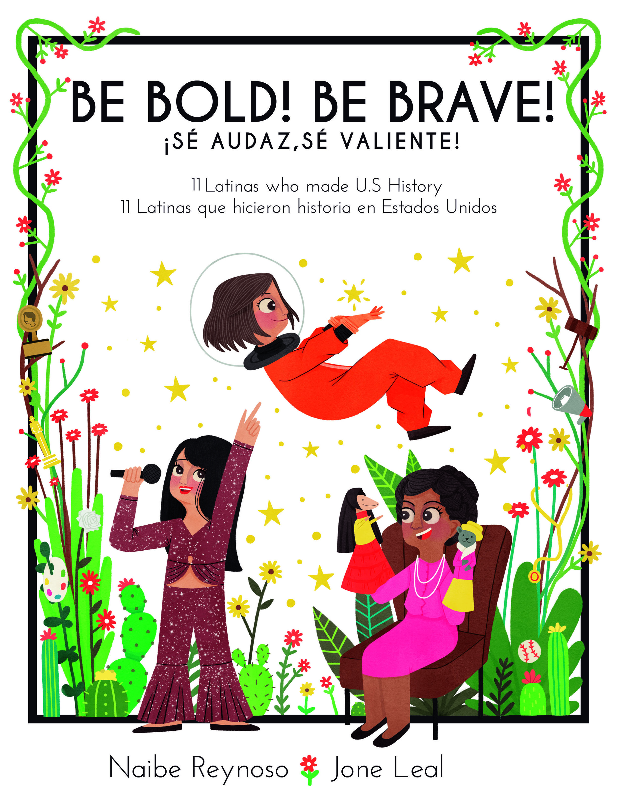 - New bilingual children's book hopes to inspire the next generation of Latina leaders in science, medicine, politics, sports, journalism and art.Kindle version to be released March 08, in conjunction with International Women's Day 2019!
