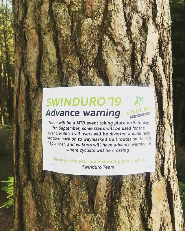 Advance Warning Signs for Swinduro have been placed around the forest. Those that are not racing then please follow diversion signs that will be in place on 7th September - lots of trails will remain open for regular use so please enjoy and support those who are racing on the day - the more cheers the better 💥👍 #swinduro #swinleyforest #swinleylife
