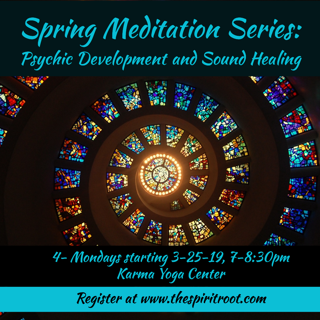 Spring Meditation Series - Spring 2019, Annual Series