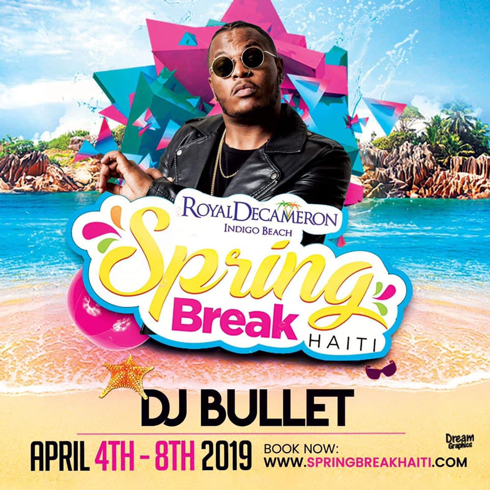Spring Break Haiti 2019 - DJ Bullet