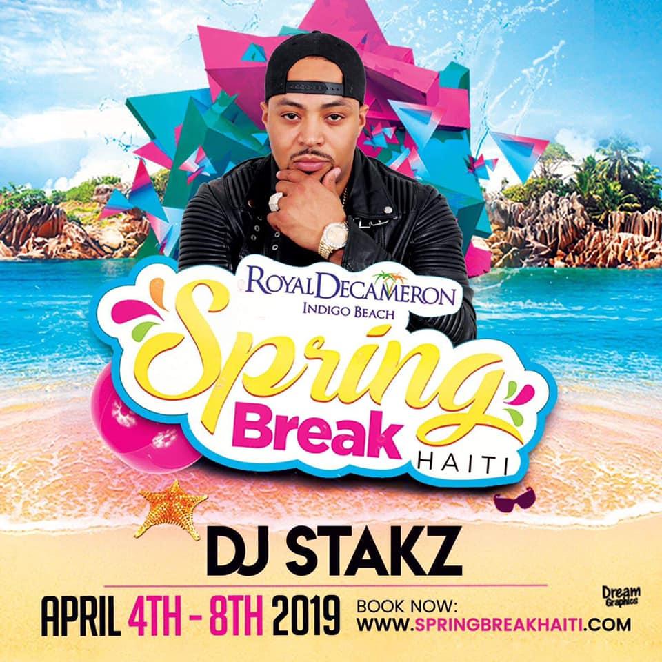 Spring Break Haiti 2019 - DJ Stakz