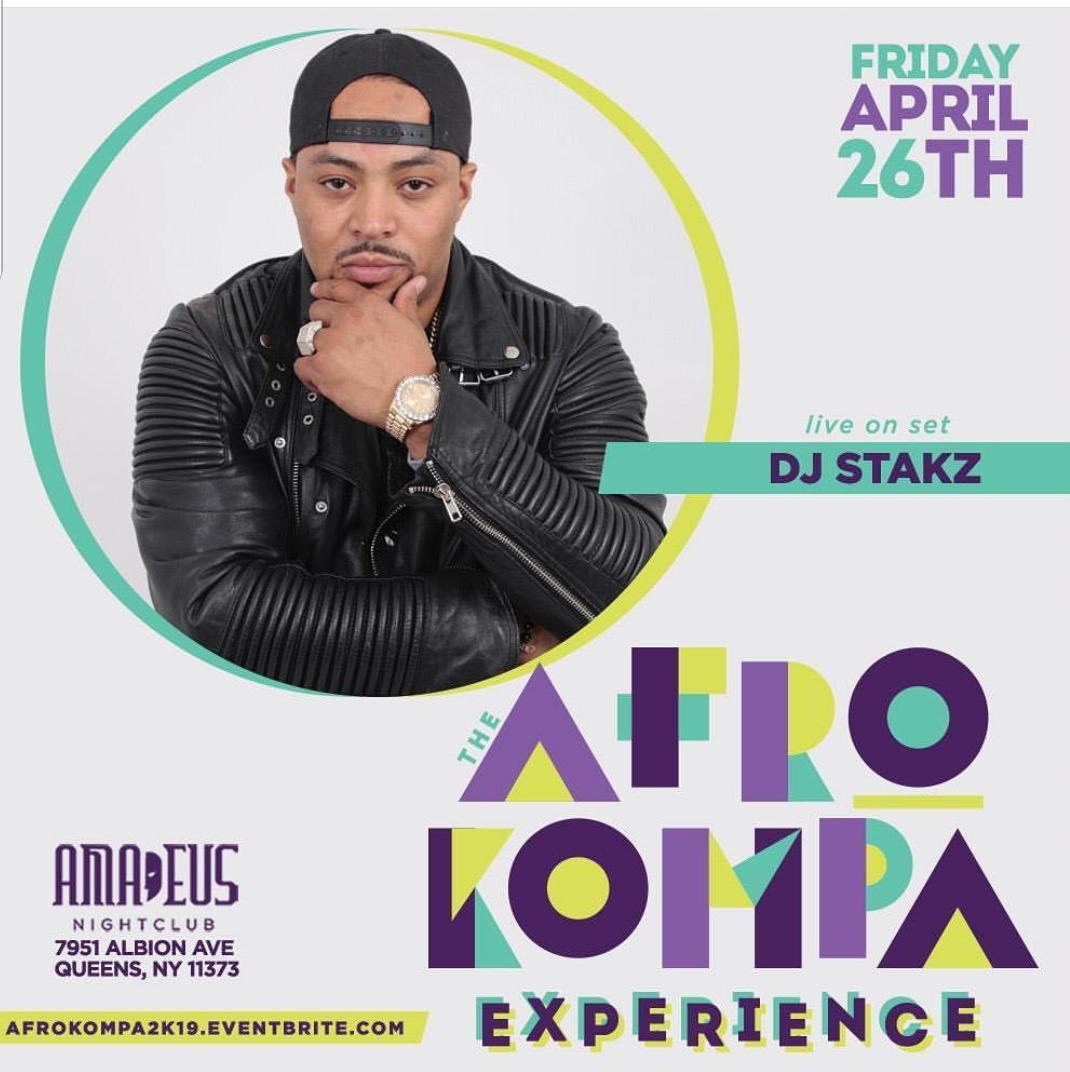 Afro Kompa Experience - DJ Stakz - April 26.jpg