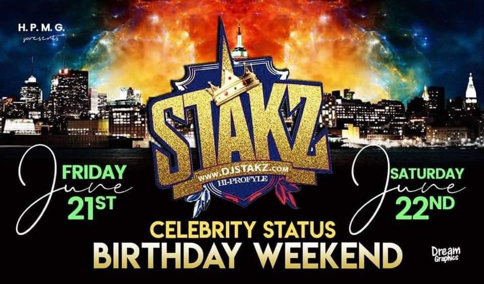 DJ Stakz Celebrity Status Birthday Weekend.jpg