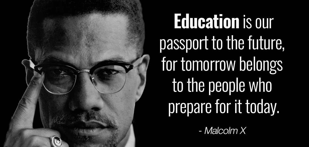 malcolmx-quote-education.jpg