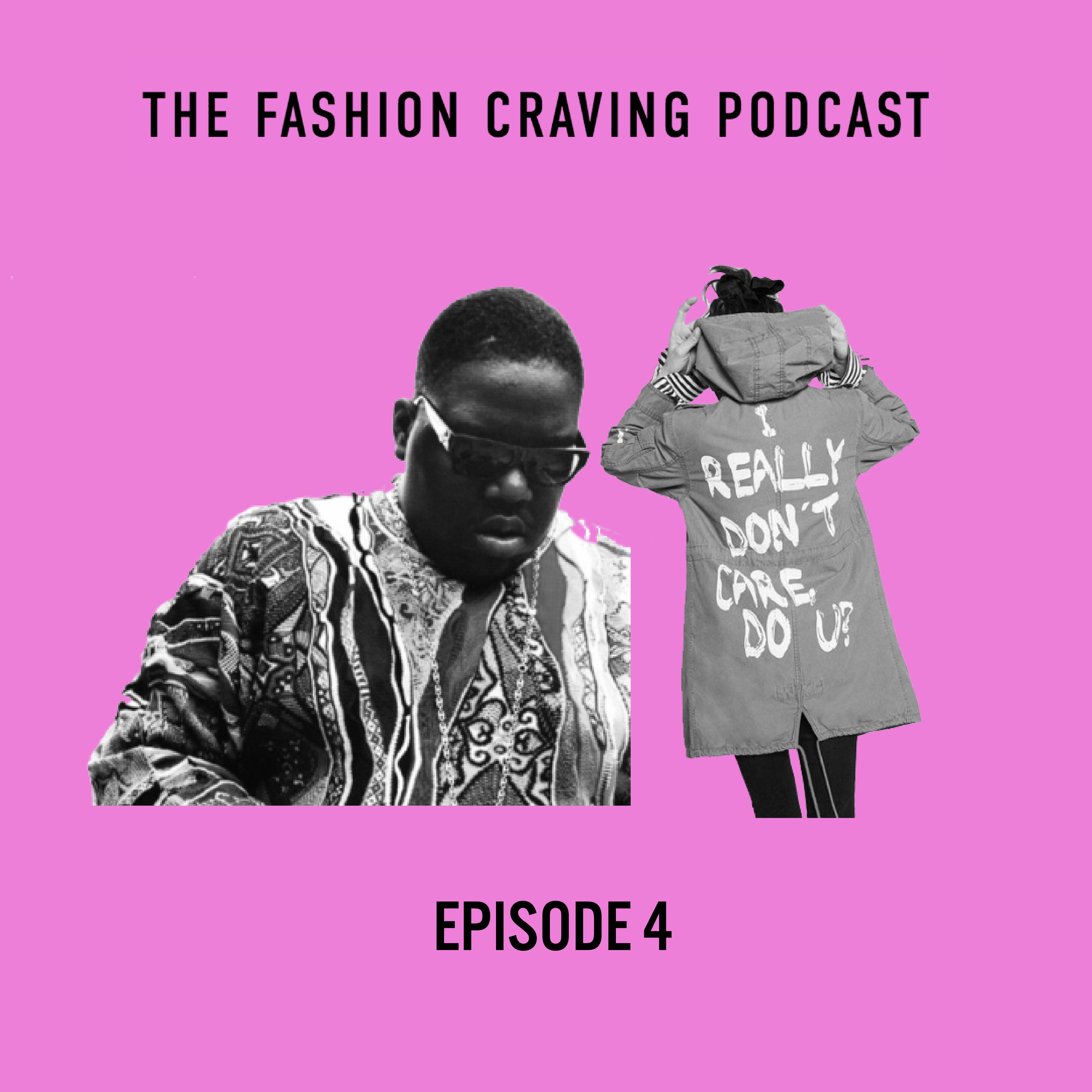 episode 4-Fashion Craving podcast Craving for Hip Hop and the Evolution of First Lady Fashion.jpg