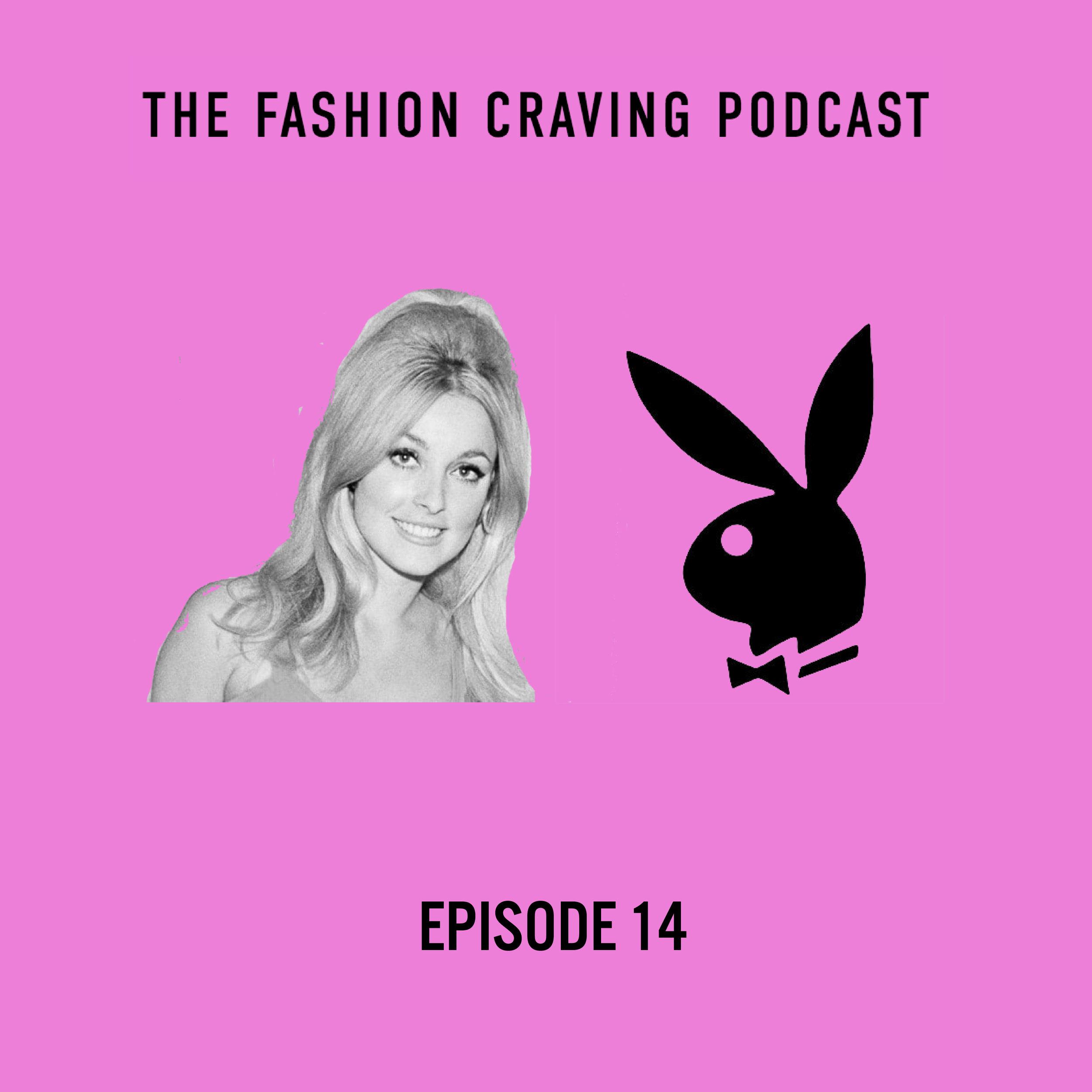 Ep. 14 fashion craving podcast- manson family- playboy- zelda wynn valdes.jpg