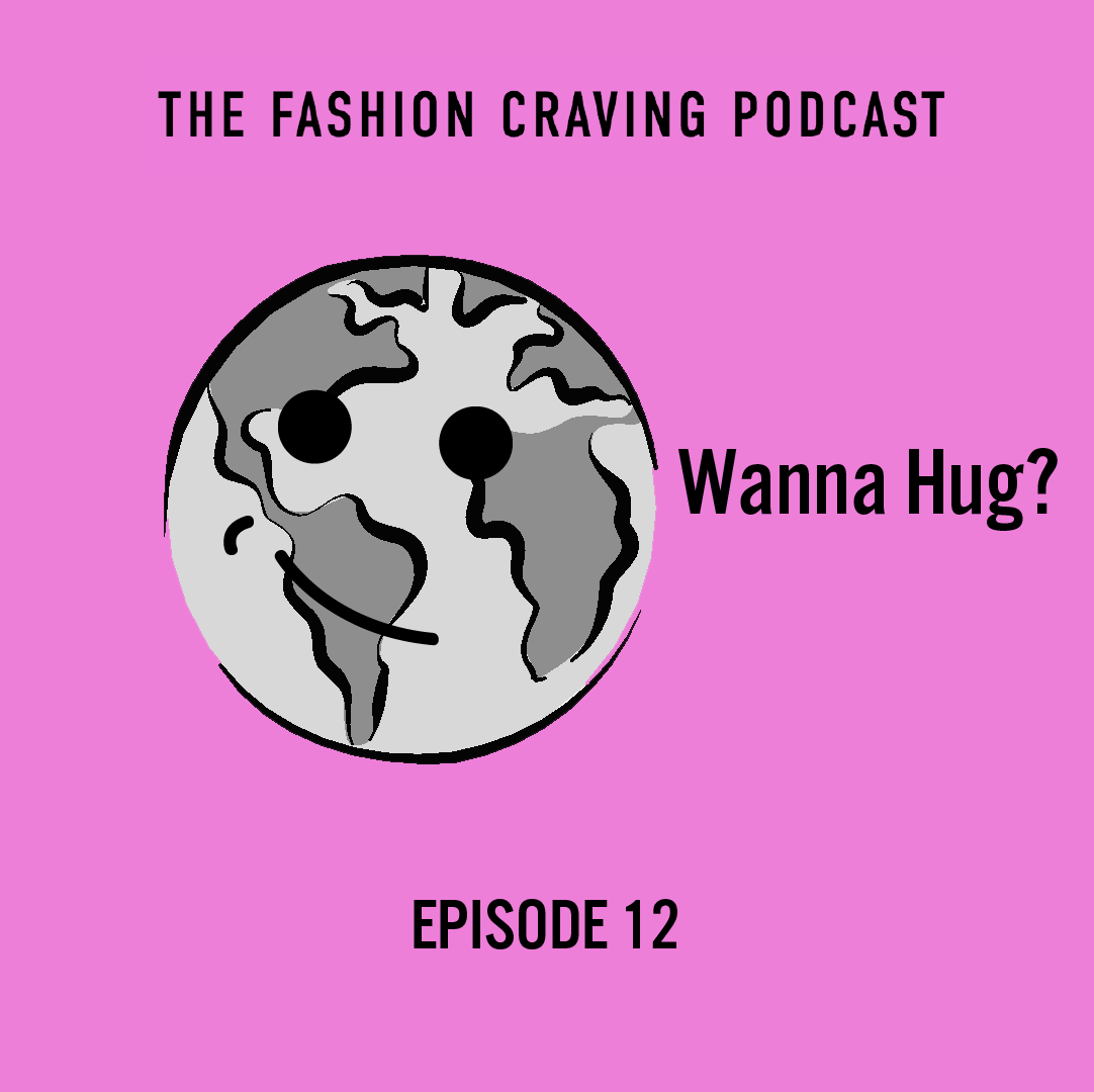 Fashion Craving Podcast- Ep.12 Fashion and Sustainability .png