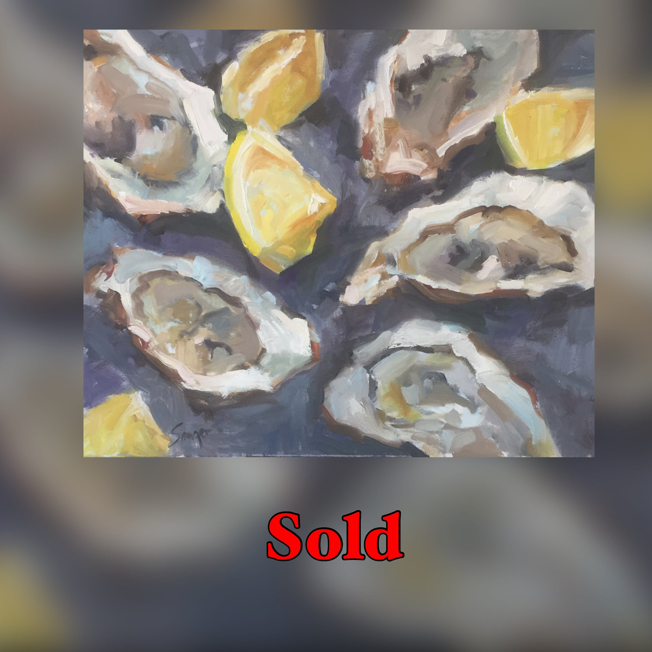 """Oysters I, 16""""x 20"""", oil, SOLD"""