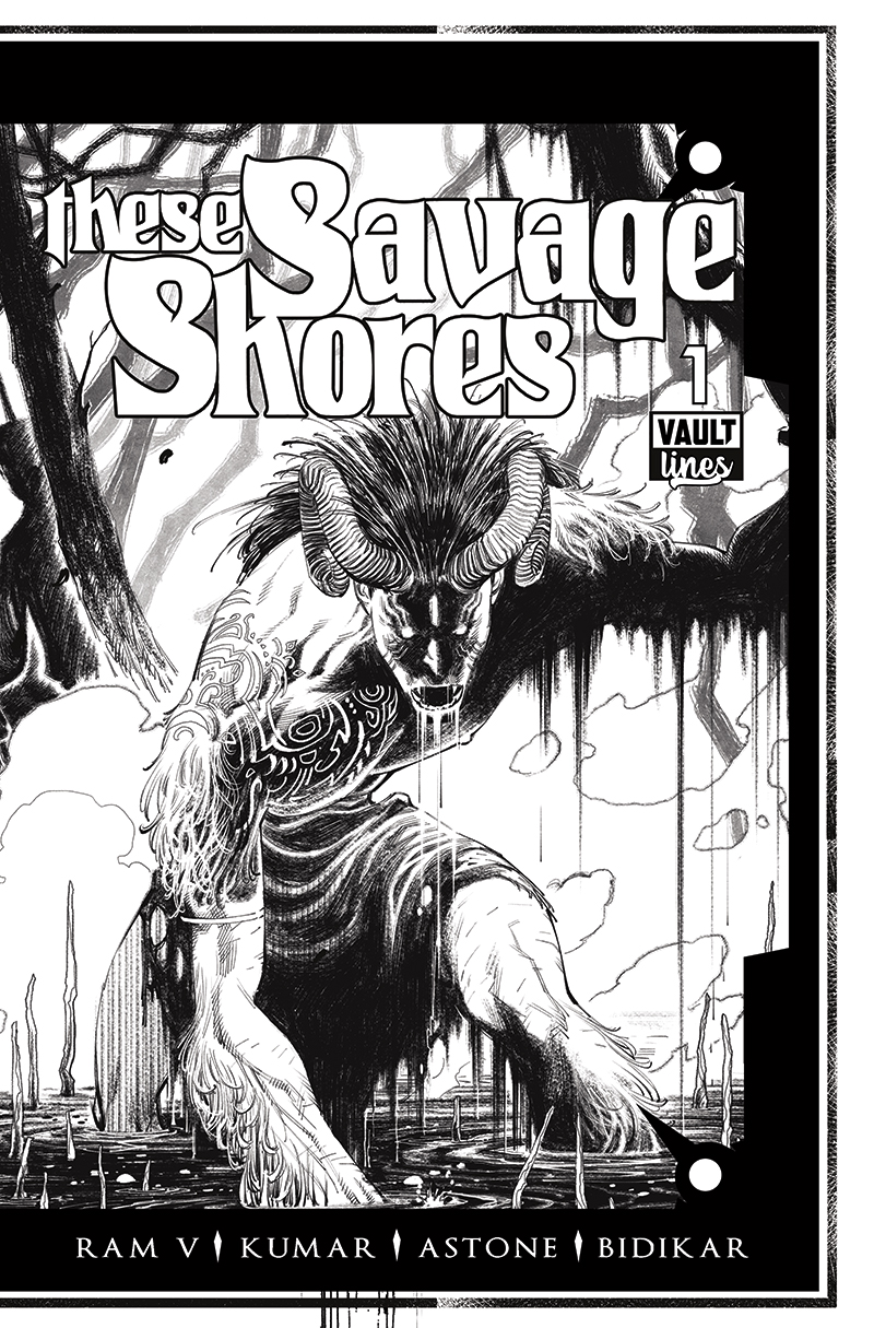 The Black & White Edition of These Savage Shores #1