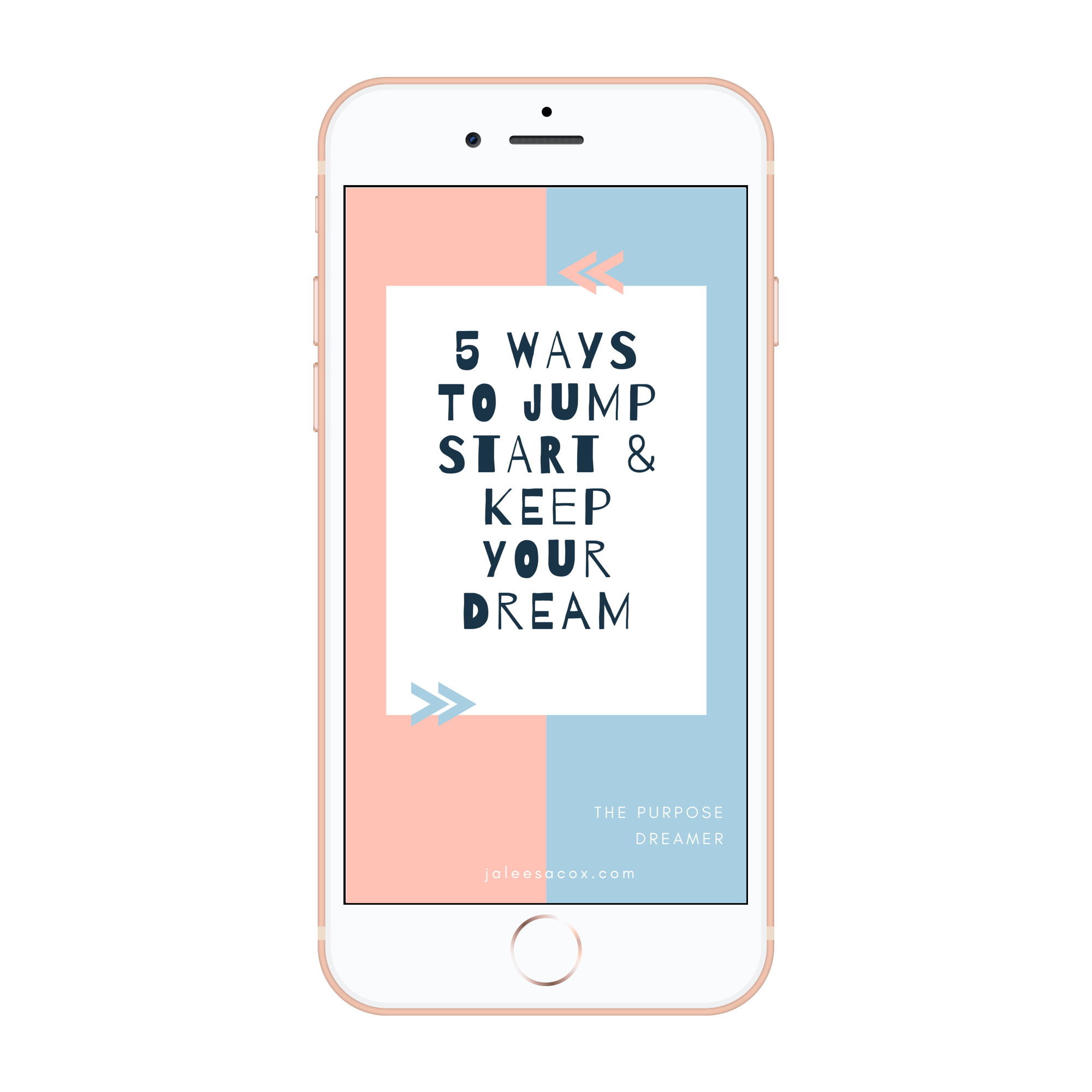Copy of 5 Ways to Keep Your Dream_iphone8plusgold_portrait.png