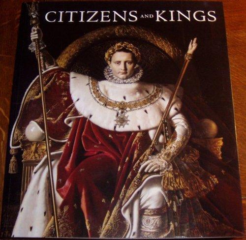 Citizens & Kings Portraits in The Age of Revolution 1760-1830  by Sébastien Allard & Robert Rosenblum.