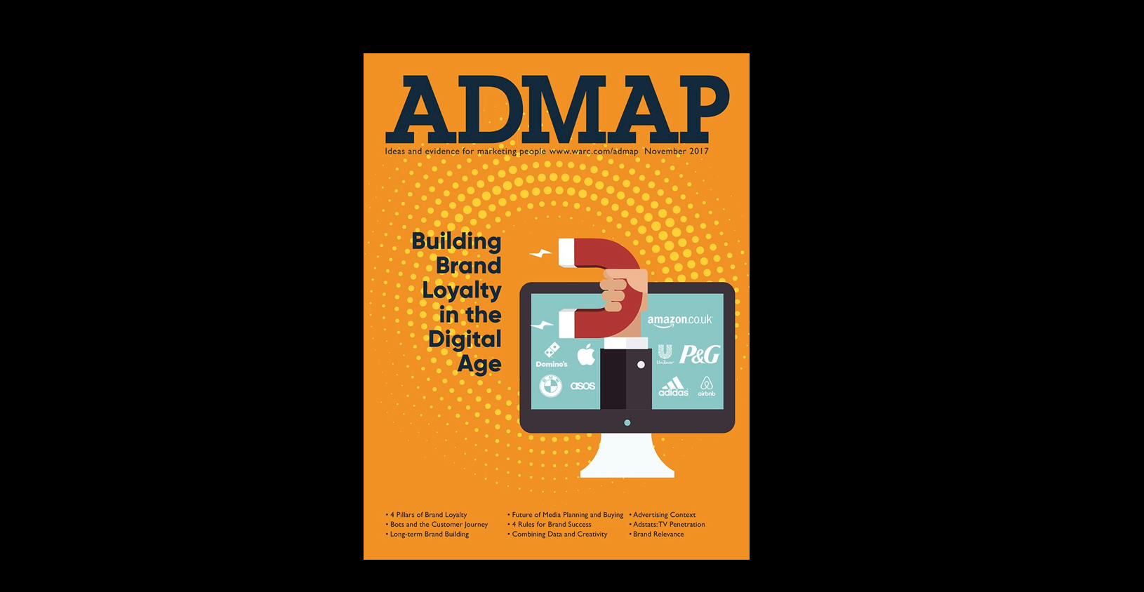 Rethinking loyalty in the age of digital - Published in ADMAP, November 2017 issue: Building Brand Loyalty