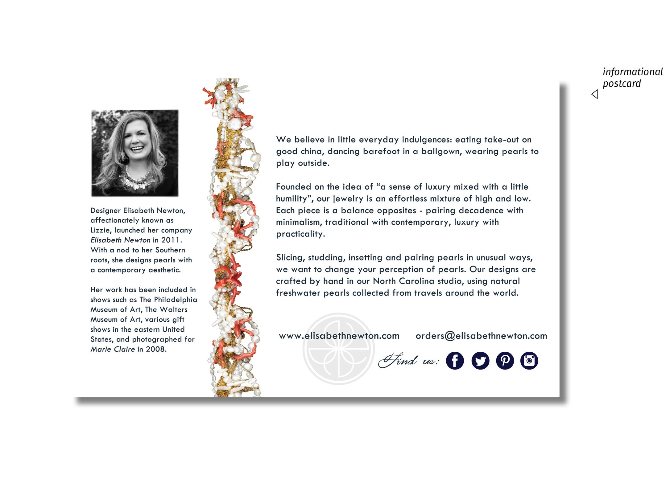 """Postcards - The informational postcard (4x7.5"""") offered additional insight into Elisabeth Newton Contemporary Pearls while also complimenting the business card and overall company branding."""