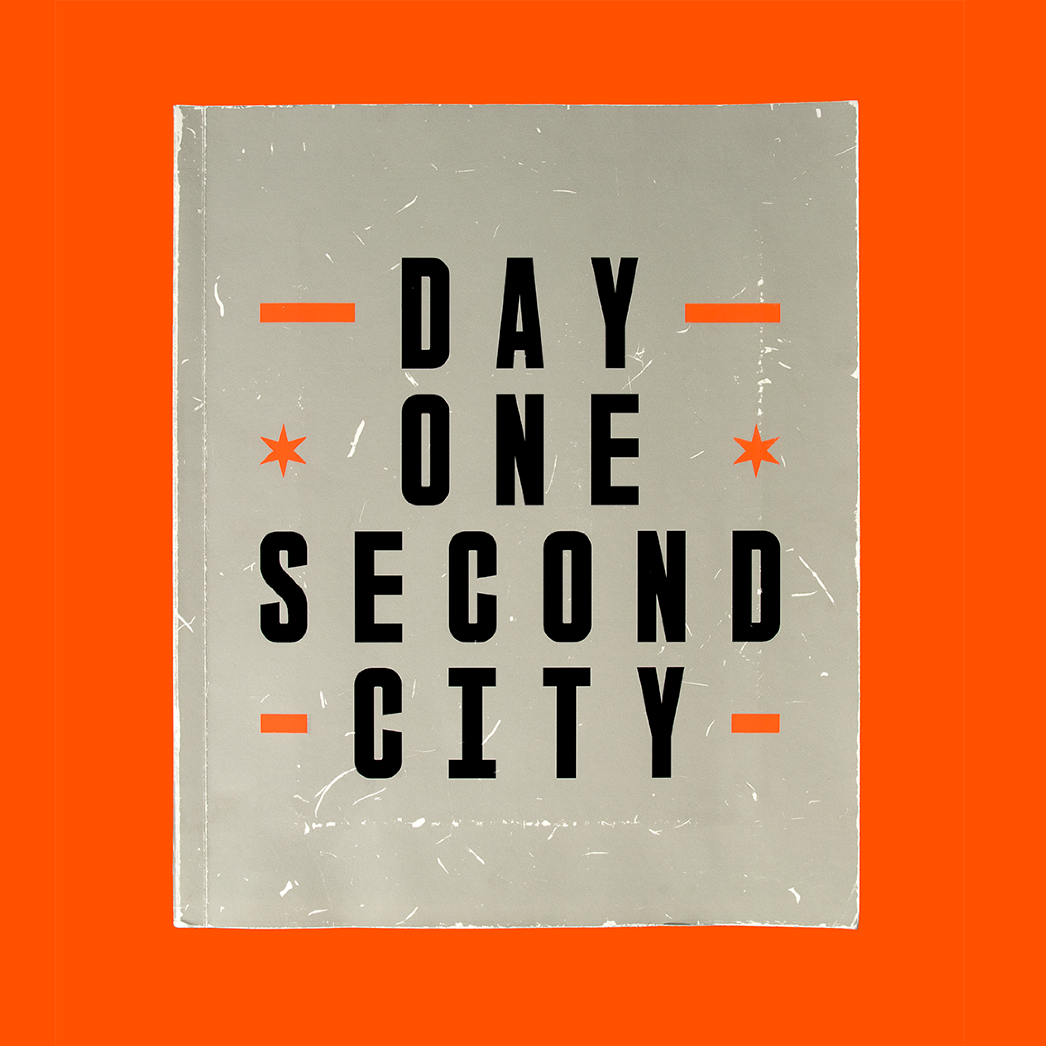 Day One Second City