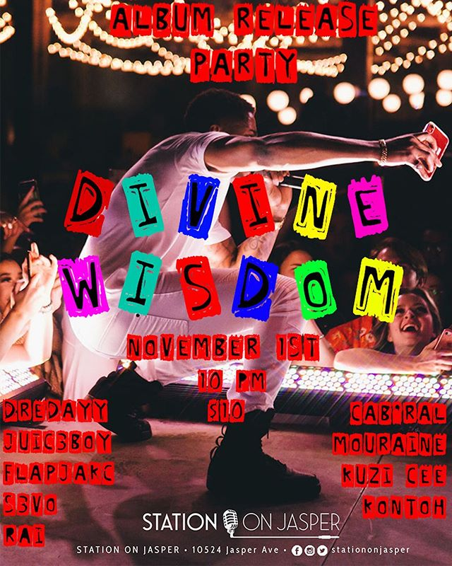 """I'm beyond excited & blessed to announce the release of my 3rd independent album, """"Divine Wisdom""""! Worked so hard on this project and I can't wait for you guys to hear it! The release party will be November 1st at @stationonjasper ! Bring your friends and family for a great night of music and performances! Ticket link is in my bio!  Sponsored by: @hypnotic_420 @blazzin_dewlys @kasclothingco @birdiesclothingco @goldteethcanada  #yeg #live #show #album #release #party #station #divine #wisdom #november #1st #artist"""