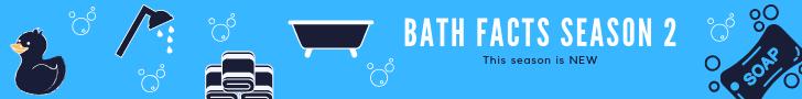 Copy of bath facts season 1.png