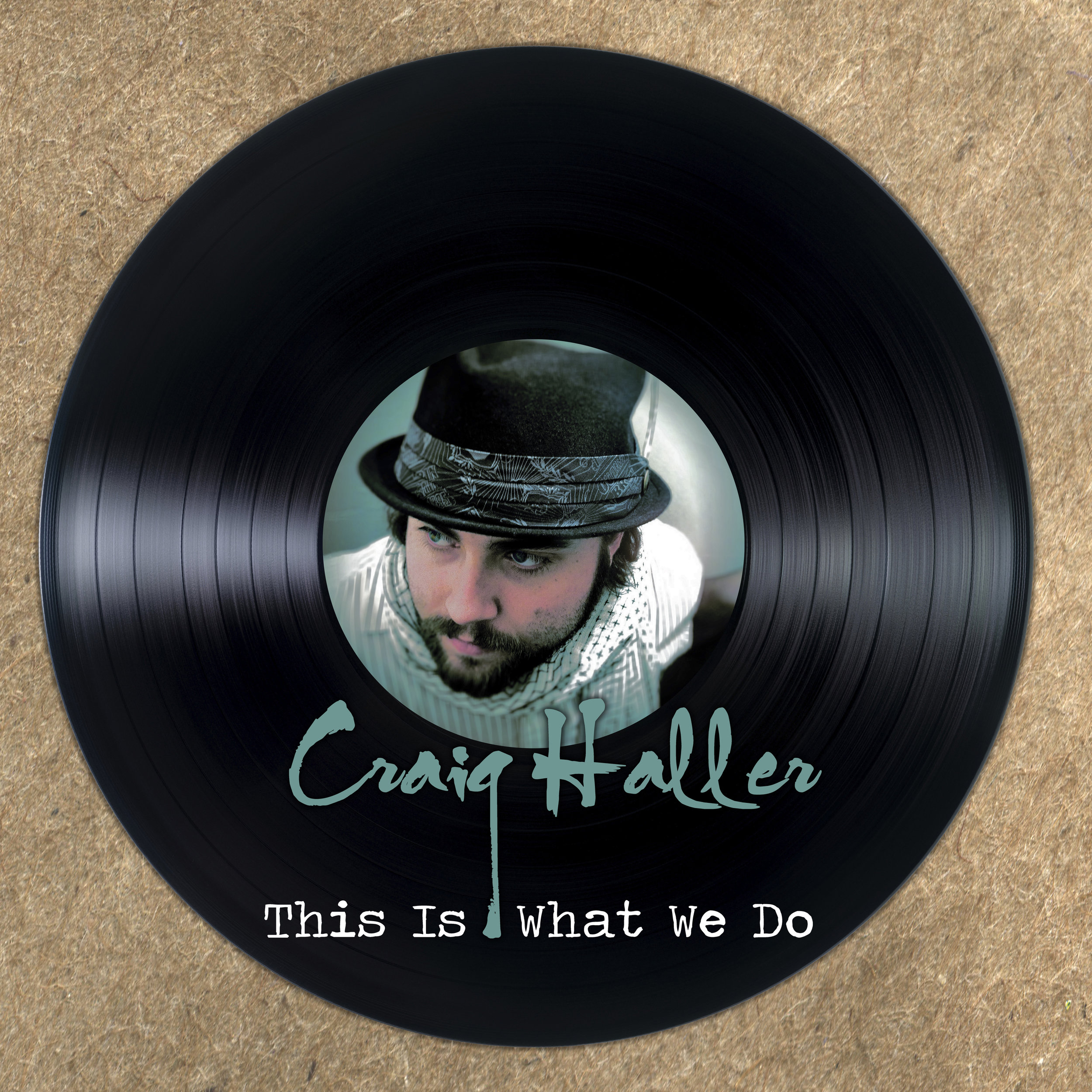 This Is What We Do - EP by Craig Haller