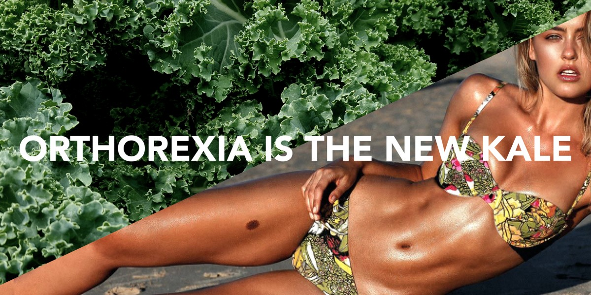 Orthorexia-is-the-new-kale-1200x600.jpeg