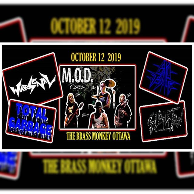 OTTAWA, our gig has been moved to October 12th as we will be supporting M.O.D. Classics. Super stoked for this one!  @exo_vedate @slackjaw613 #Warsenal #thrashmetal #speedmetal #metal #heavymetal #canadianmetal #support #ottawa #mod #modclassics #dri #exovedate #slackjaw #totalgarbage
