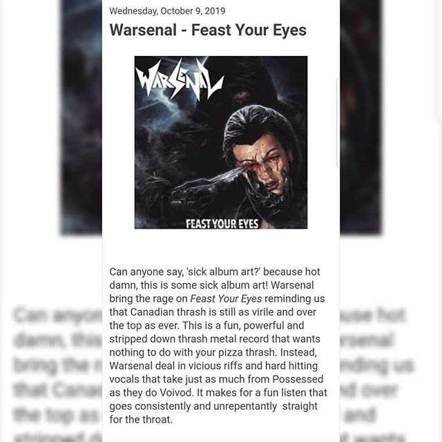 "First review is in and it's a killer review from Two Guys Metal Reviews! ""It's rare that you find a thrash record from a young band that is so eager to buck convention, but here we are. Feast Your Eyes is proof that Warsenal get it and have what it takes to not only mark themselves as different from the pack, but are capable of beating the listener over the head time and time""  #Warsenal #thrashmetal #speedmetal #metal #heavymetal #canadianmetal #newmusic #music #newalbum #svartrecords #quebecmetal #twoguysmetalreviews #feastyoureyes #voivod #possessed #montreal #veliojosto #artwork #riffs #review #metalreview"