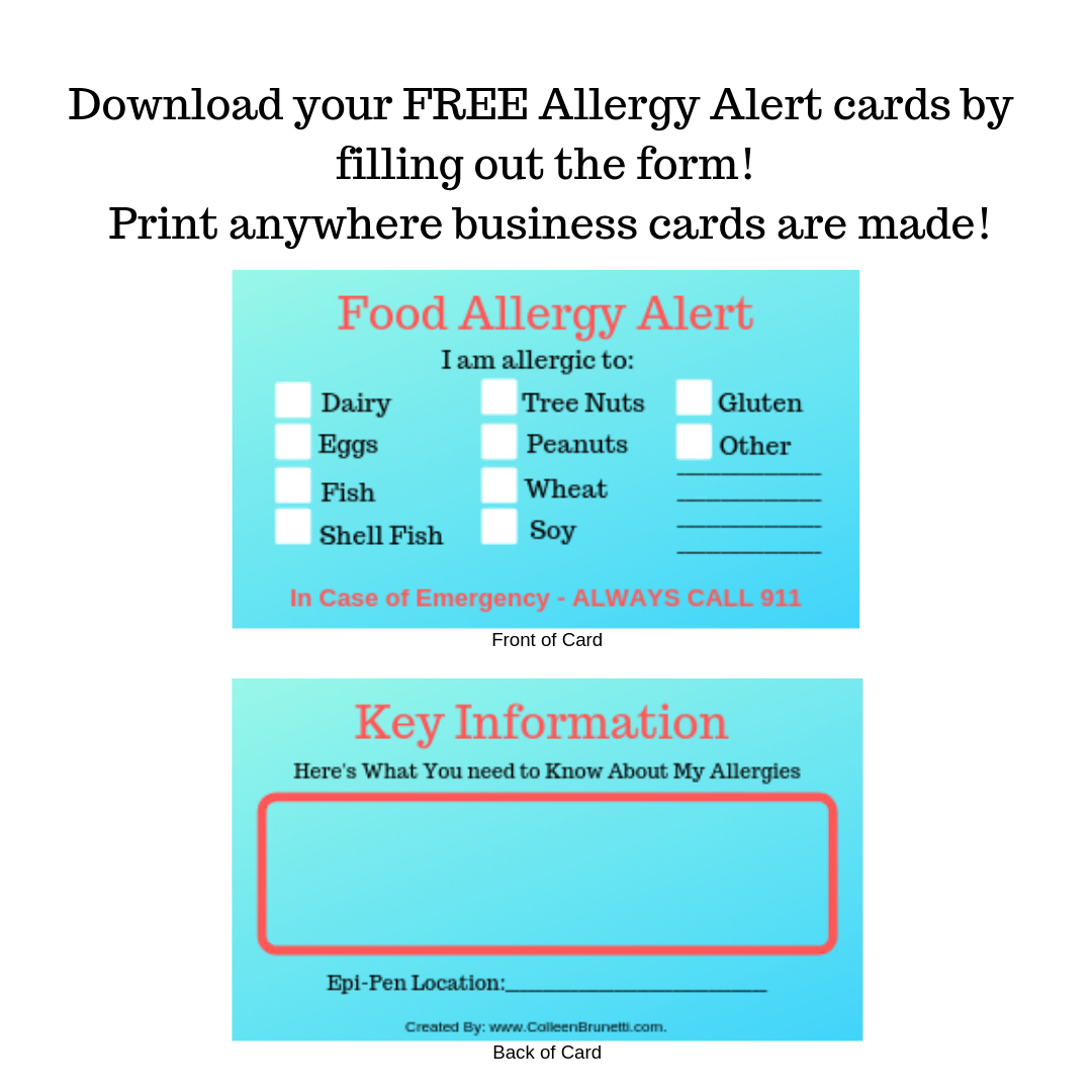 Download your FREE Allergy Alert cards by filling out the form below! Print anywhere business cards are made! (1).png