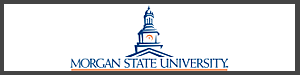 Morgan State University - Baltimore, MD -