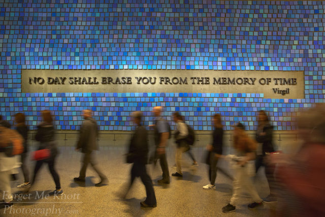 No Day Shall Erase You From The Memory Of Time, 9/11 Museum, New York. city manhatten ground zero people walking