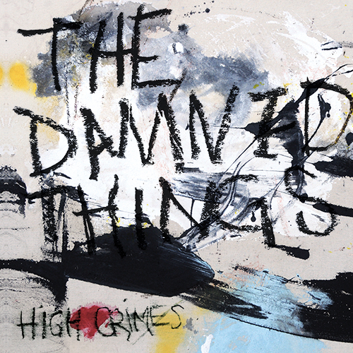 The Damned Things - High Crimes_COVER.jpg