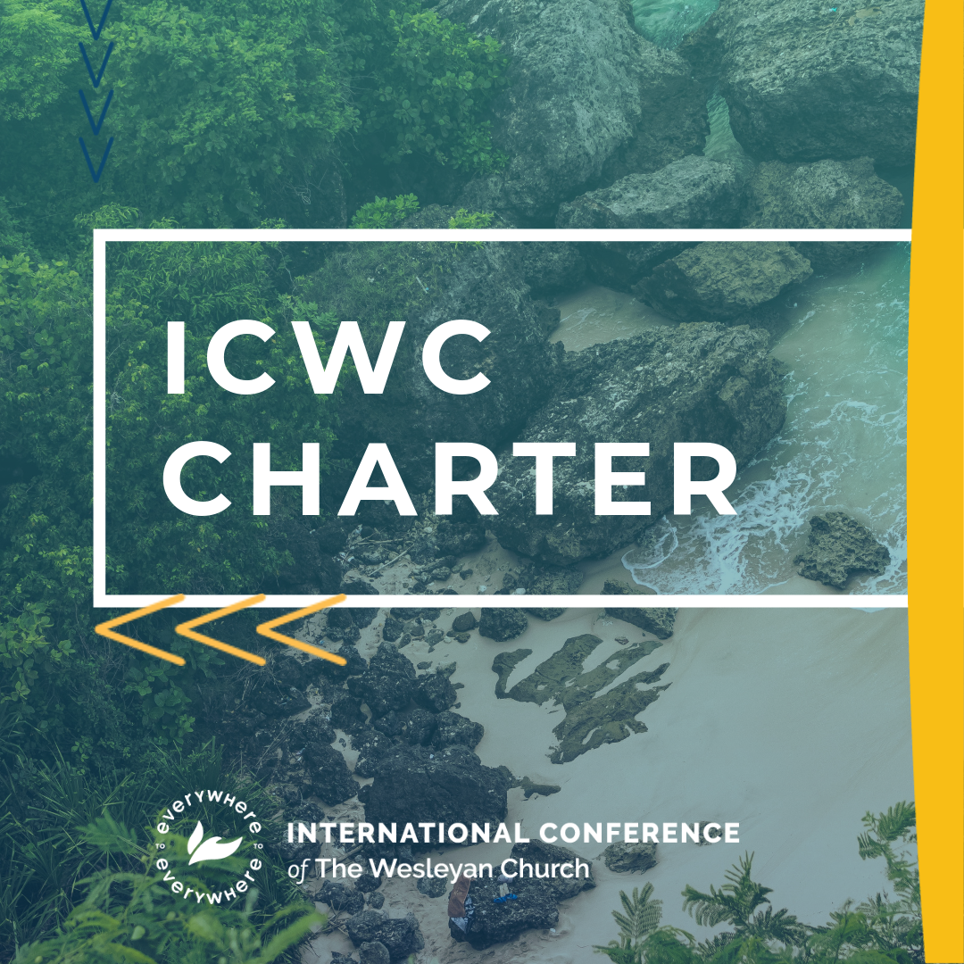 The Charter of the International Conference of the Wesleyan Church