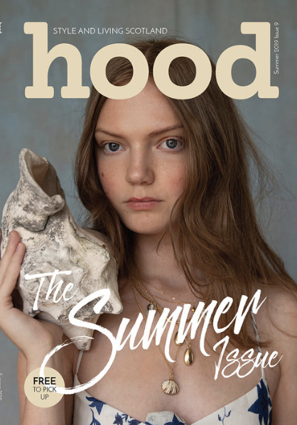 Hood Magazine; style and living in Scotland July/August 2019 issue cover