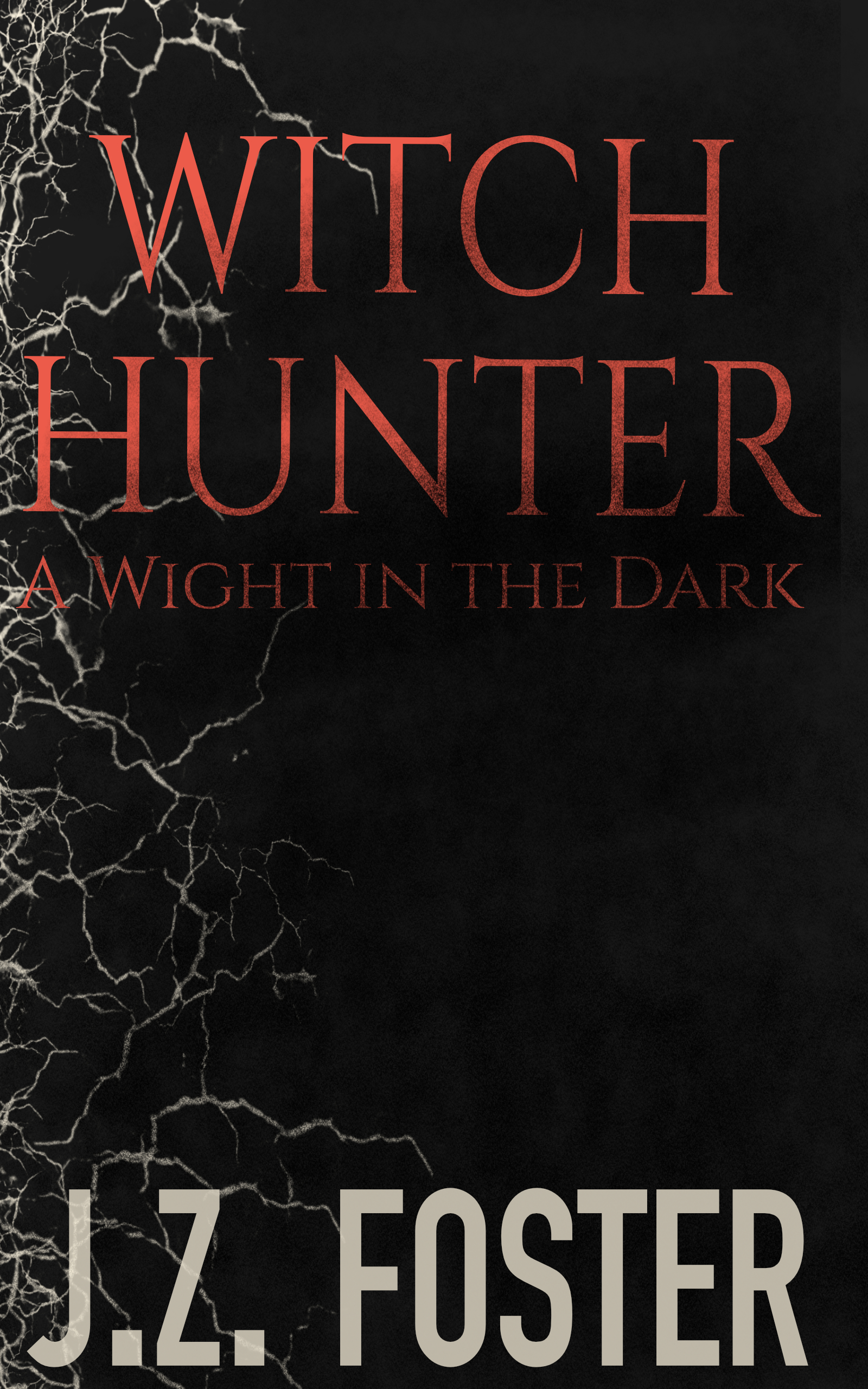 Witch Hunter - A Wight in the Dark