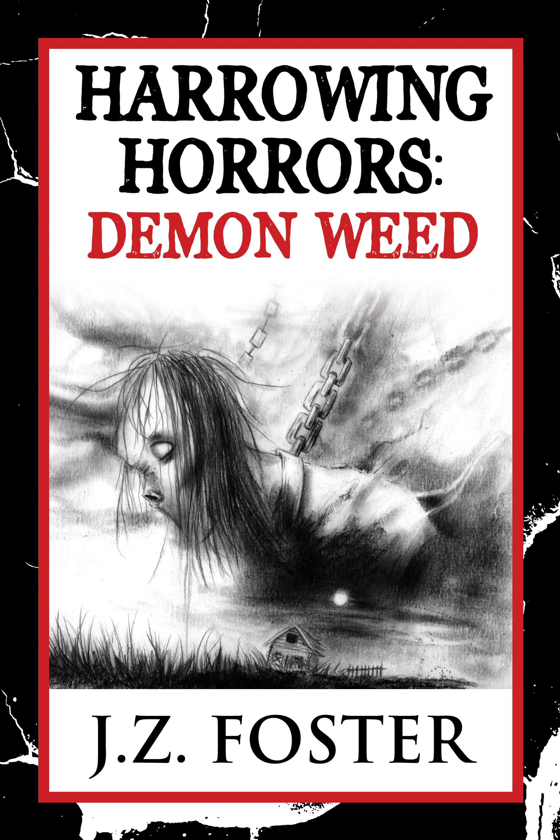 FREE!Harrowing Horrors - Demon Weed