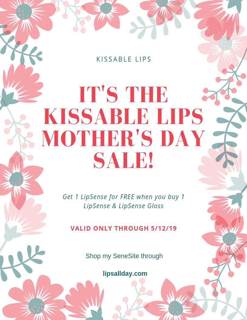 SeneGence Mother's Day Sale | Kissable Lips, Leslie Henderson, San Diego SeneGence Distributor