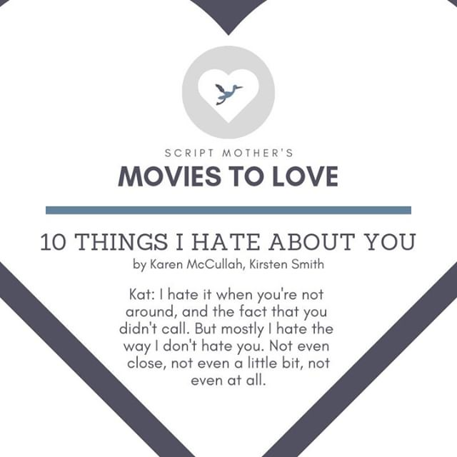 """It might not sound romantic... but """"10 Things I Hate About You"""" definitely qualifies as a RomCom."""
