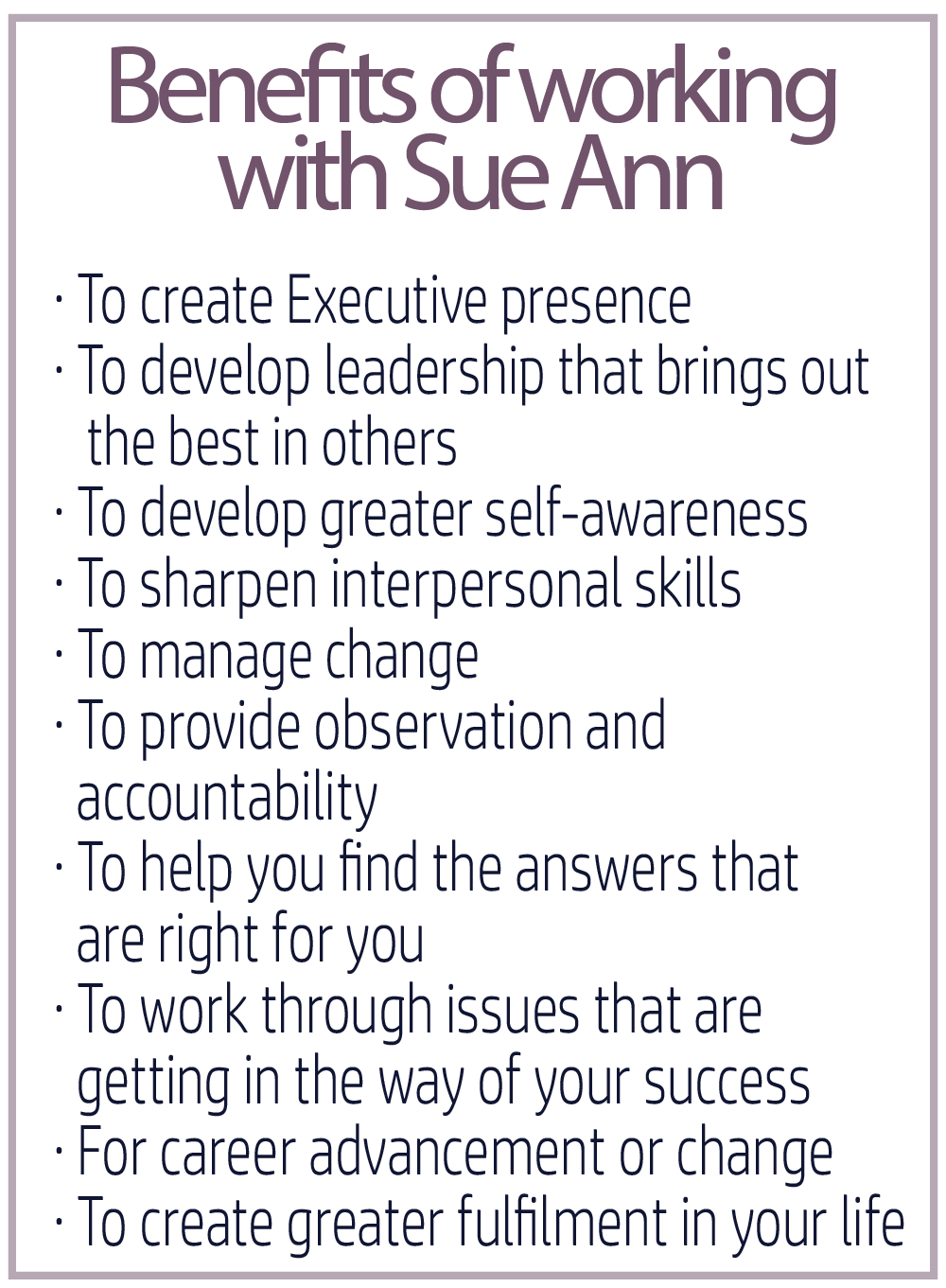 Benefits of using Sue Ann_Benefits of working with Sue Ann.png