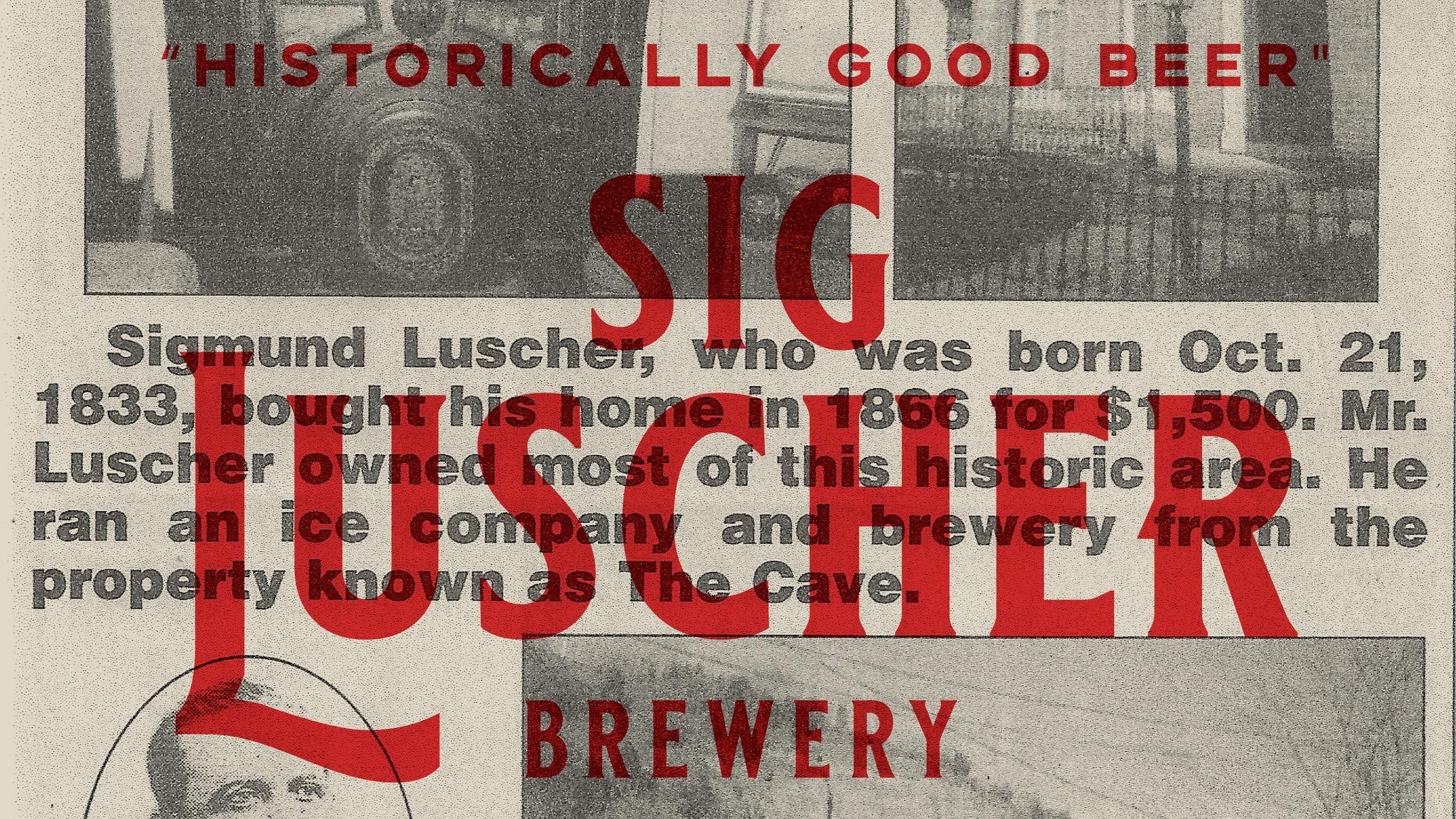 Sig Luscher - Historically Good Beer